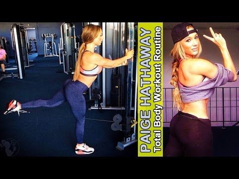 PAIGE HATHAWAY – Model & Fitness Competitor: Total Body Workout Routine @ USA - Workout Panther
