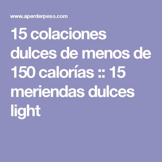 15 colaciones dulces de menos de 150 calorías :: 15 meriendas dulces light