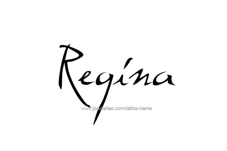 Regina Name Tattoo Designs Name Tattoos Name Tattoo Designs Name Tattoo