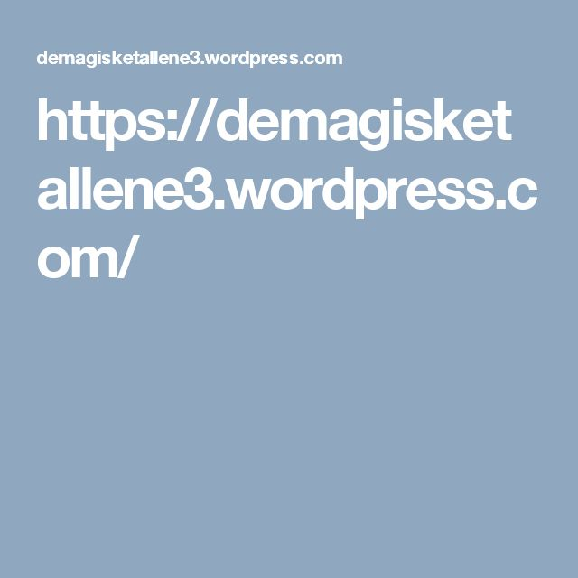 https://demagisketallene3.wordpress.com/