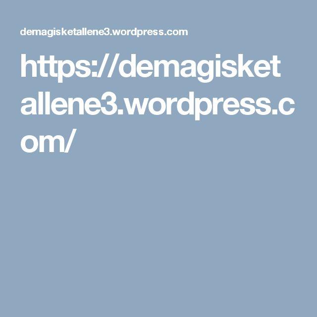 https://demagisketallene3.wordpress.com/