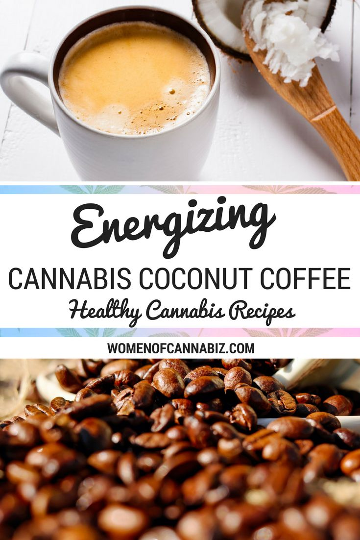 INGREDIENTS FOR CANNABIS COCONUT COFFEE: 15 – 30 ml Cannabis Coconut Coffee Creamer + 300 ml hot coffee, freshly brewed from your favorite organic, freshly-ground coffee beans + Raw honey for a sweetener –> Try this Energizing Cannabis Coconut Coffee: http://www.womenofcannabiz.com/recipes/energizing-cannabis-coconut-coffee #CoffeeTime