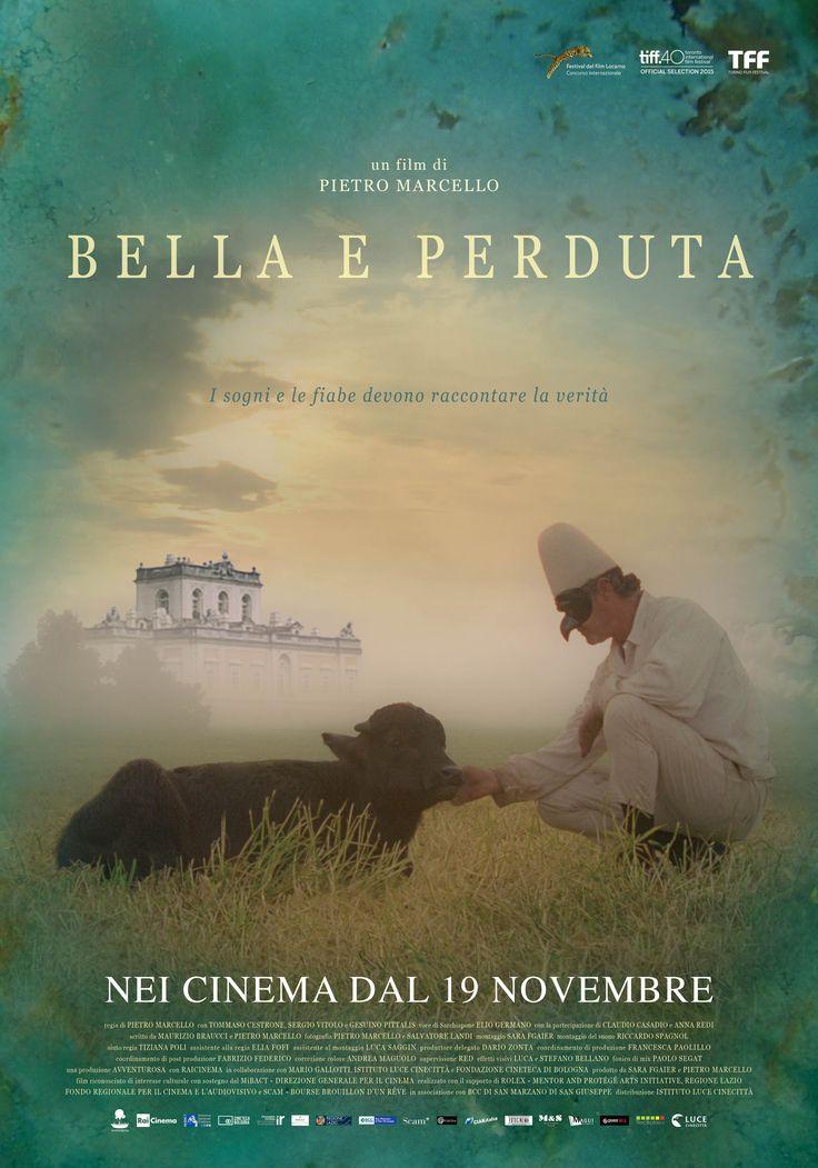 Bella e Perduta (Lost and Beautiful) by Pietro Marcello.  #EFA2016 Documentary Selection.  Poster.