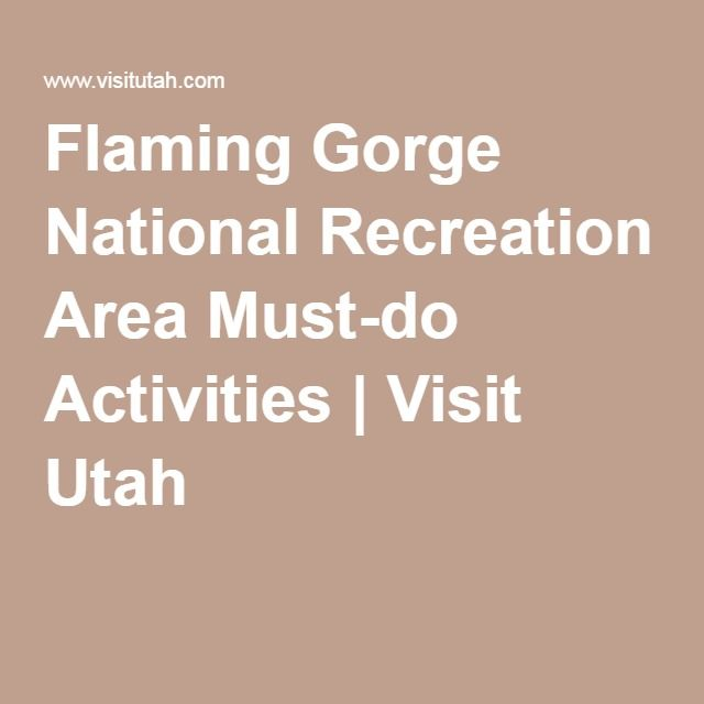 Flaming Gorge National Recreation Area Must-do Activities | Visit Utah