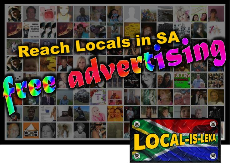 FREE ADVERTISING TO REACH LOCALS IN SOUTH AFRICA