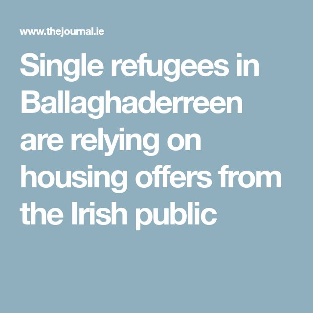 Single refugees in Ballaghaderreen are relying on housing offers from the Irish public
