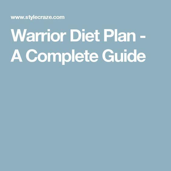 Warrior Diet Plan - A Complete Guide