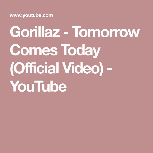 Gorillaz - Tomorrow Comes Today (Official Video) - YouTube