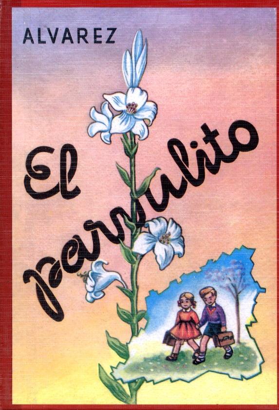 """Con """"El Parbulito"""" fueron muchos los niños que comenzaron su andadura por la letras durante los años 50 y 60 del pasado siglo."""