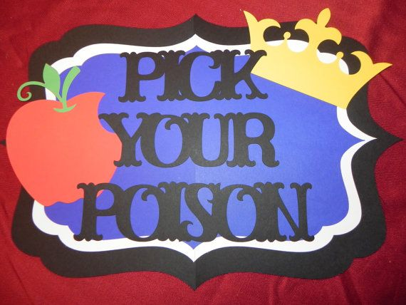 Snow White Birthday Party Sign  Pick Your Poison by JLMpartyshop, $15.00 A fun idea for the bar at a fairytale event. Could easily be duplicated & made a little more eerie.