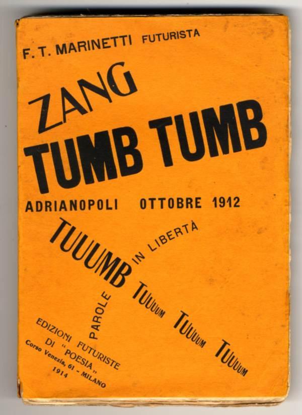 Marinetti, cubierta del libro Zang Tumb Tumb, 1914.