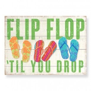 Flip flop...til you drop! #flipflops