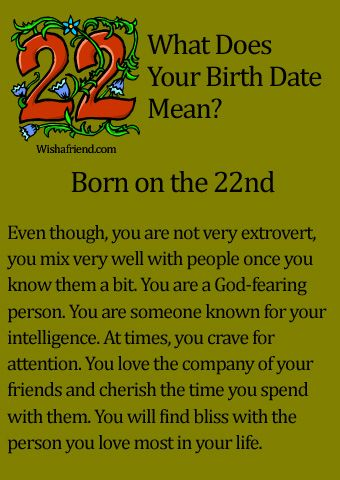 What Does Your Birth Date Mean?- Born on the 22nd