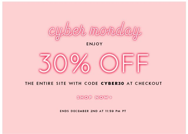 Kate Spade: 30% off everything (because we've got a case of the mondays, too)  enjoy 30% off the entire site with code CYBER30. shop now>