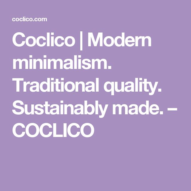 Coclico | Modern minimalism. Traditional quality. Sustainably made. – COCLICO