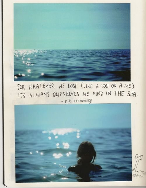 ...: Theseus, Water, Mondays Quotes, The Ocean, Ee Cummings, Favorite Quotes, Poem, Summer Quotes, The Sea