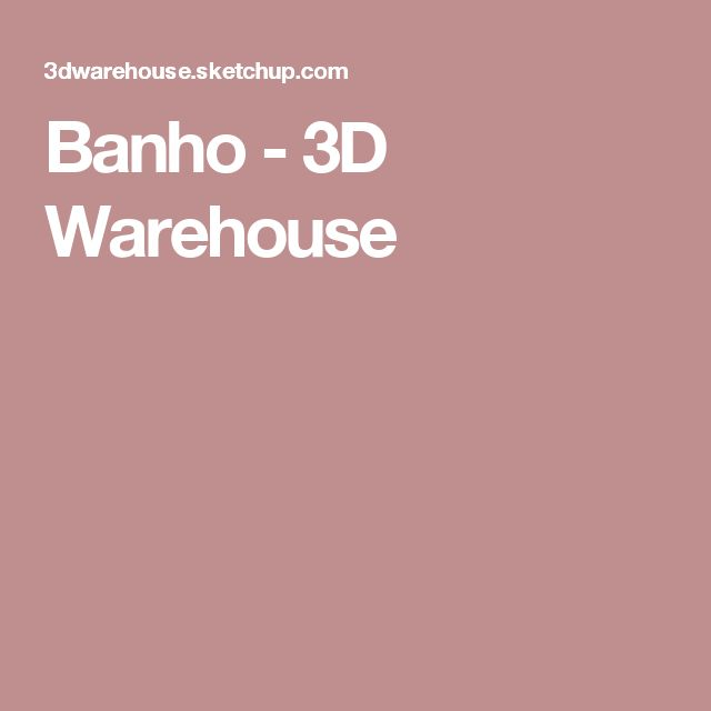 Banho - 3D Warehouse