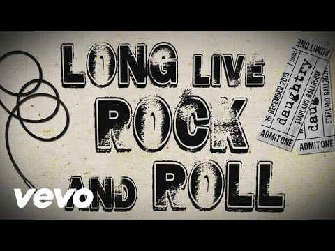 Daughtry - Long Live Rock & Roll (Lyric) - YouTube