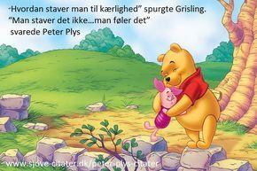 Vi har samlet de 24 mest fantastiske Peter Plys citater. Læs et Peter Plys citat og få indsigt via en ligefrem tone der tiltaler både børn og vokse.
