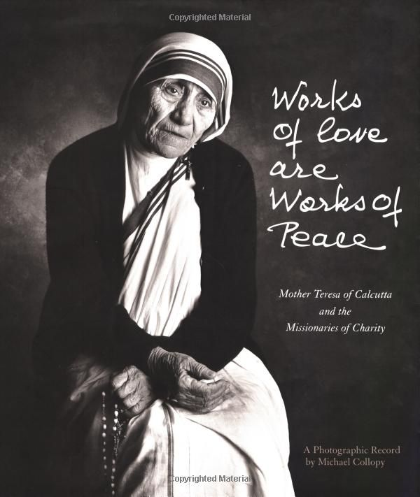 Quote From Mother Teresa: 217 Best Images About St. Teresa Of Calcutta On Pinterest