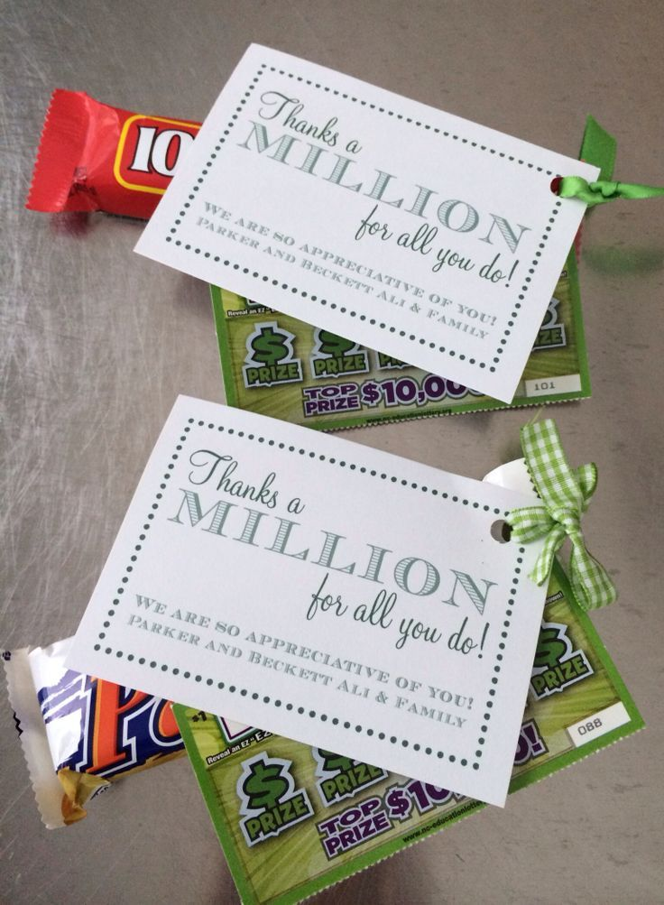 top_100_promotional_products.htm Thanks A Million lottery ticket and candy bars for teacher appreciation.