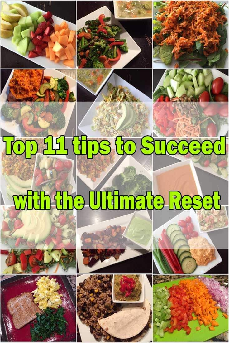 This is the Top 11 Tips to Succeed with the Ultimate Reset blog. Before you start your Ultimate Reset experience, check these tips out.