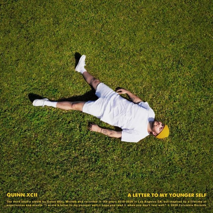 A Letter To My Younger Self Lyrics Quinn Xcii