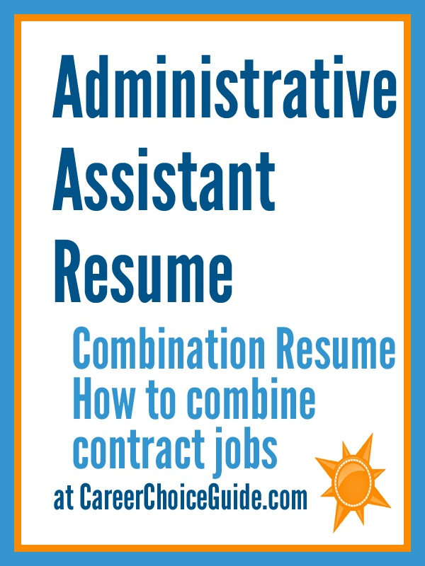 Administrative Assistant resume sample - How to combine multiple contracts through a temporary staffing agency