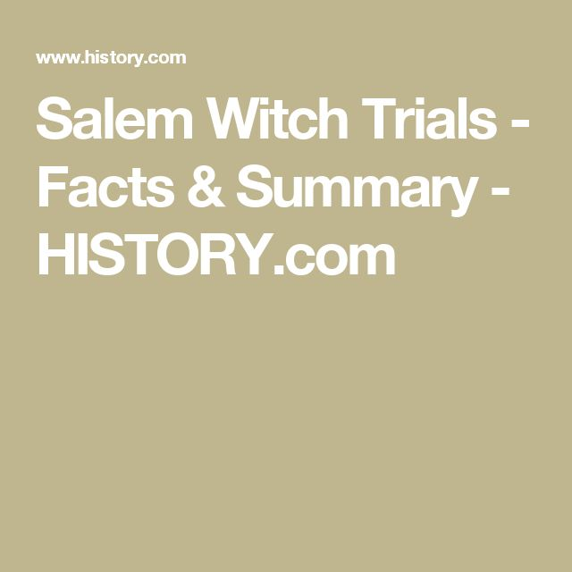 Salem Witch Trials - Facts & Summary - HISTORY.com