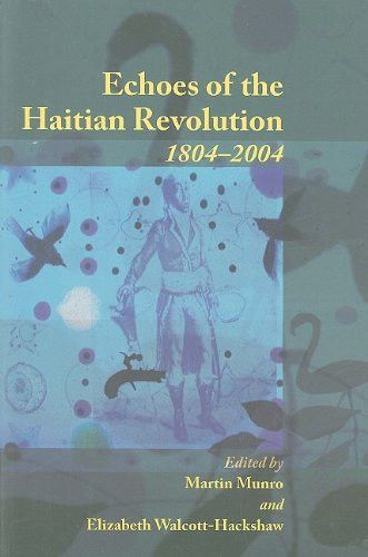 Echoes of the Haitian Revolution, 1804-2004
