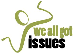 Join the We All Got ISSUES show group on Facebook.