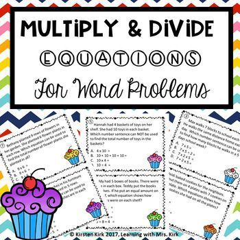 Your students will have fun while practicing writing equations (number sentences) for multiplication and division word problems. Perfect for centers, guided math, math workshop, math activities and more!