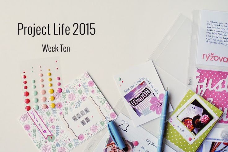 Amca Design: PROJECT LIFE - Year 2015 Week ten