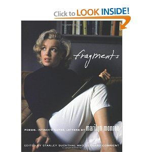 Fragments: Poems, Intimate Notes, Letters by Marilyn Monroe3Marilyn Monroe 3, Reading, Monroe Poems, Fragments, Book, Marilynmonroe, Camps, Intimate Note, Letters
