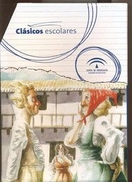 Novelas Ejemplares. Cervantes, Miguel de. Ed. Junta de Andalucía. 5º y 6º de Primaria. Tema: Clásicos Escolares. Novela juvenil. 10 ejemplares.