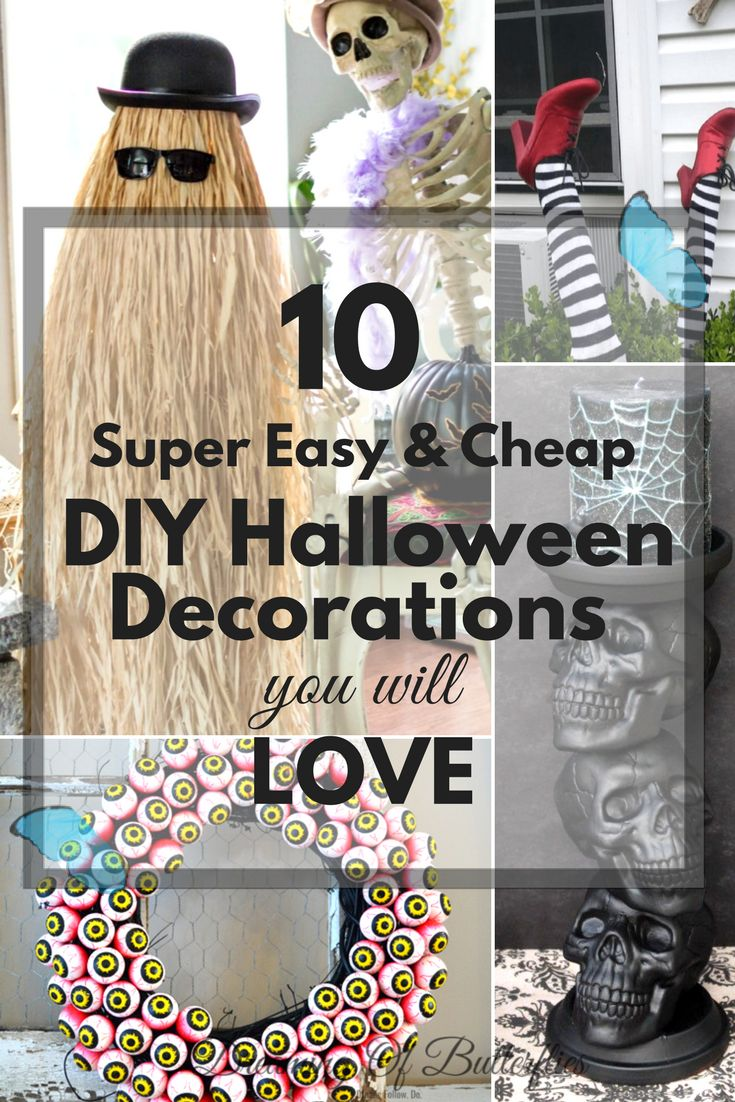 We don't know about you, but we LOVE Halloween and DIY projects! And because we're getting closer and closer to it each day, we can't help ourselves but share with you the 10 Super easy to make (and surprisingly cheap) DIY Halloween Decorations that we found for this year.