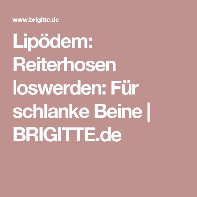 Lipödem: Reiterhosen loswerden: Für schlanke Beine | BRIGITTE.de