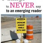learning during read-alouds: 5 things never to say to emerging readers