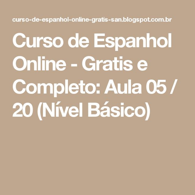 Curso de Espanhol Online - Gratis e Completo: Aula 05 / 20 (Nível Básico)