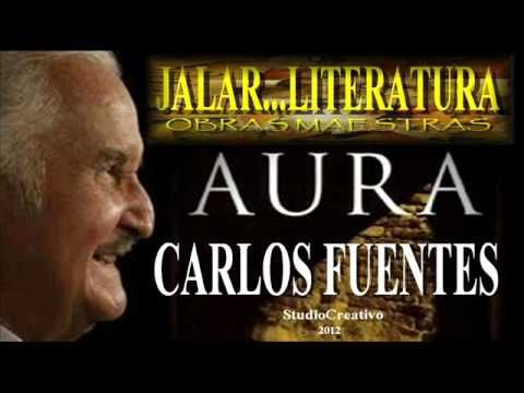 AURA by Carlos Fuentes, read by author