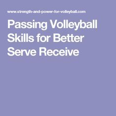 Passing Volleyball Skills for Better Serve Receive