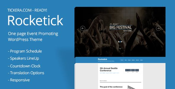 Rocketick - Responsive Events WordPress Theme   http://themeforest.net/item/rocketick-responsive-events-wordpress-theme/3313715?ref=damiamio       Skyrocket your event with elegant one-page responsive WordPress theme in 10 minutes! Add countdown timer for your event, program schedule, speakers and sponsors and start promoting your event right away!  	   	   	   	    	 Rocketick – Responsive Event Landing Page allows easily adding event program schedule, speakers lineup and profiles…