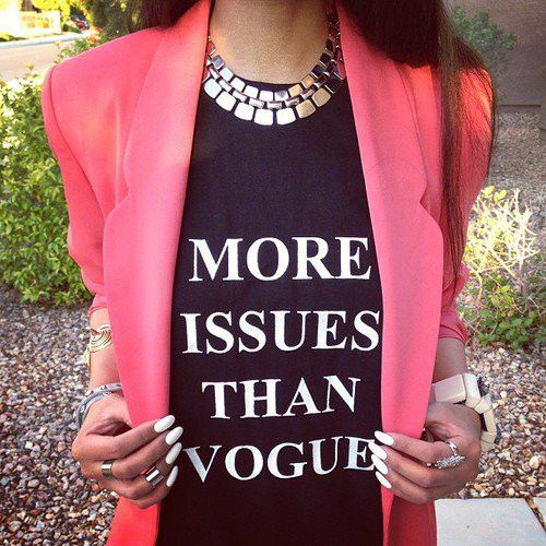 T-SHIRT: http://www.glamzelle.com/collections/tops/products/more-issues-than-vogue-print-t-shirt