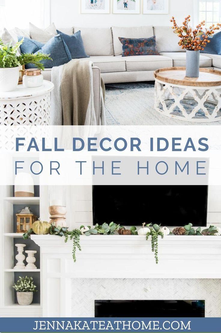 Fall Home Decor Ideas 2020 Fall Living Room Decor Fall Home Decor Decor
