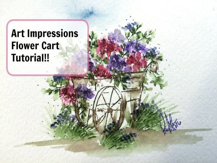 Art Impressions Rubber Stamps: Ai Wonderful Watercolor. Flower Cart.  Handmade water color card tutorial.