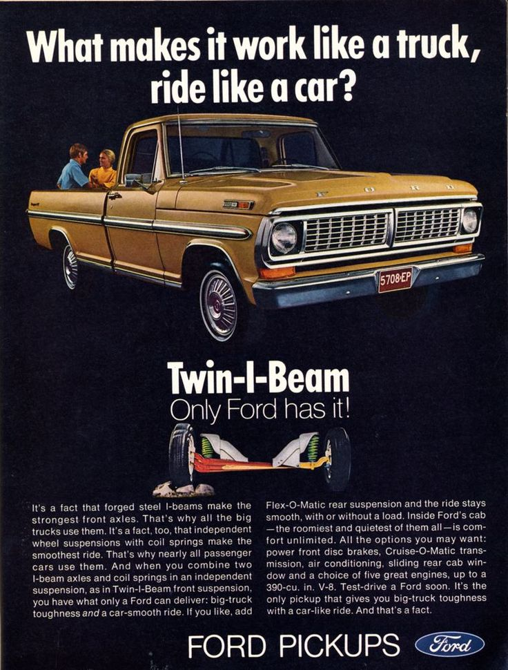 Vintage Ford Pickup ad. That twin I-beam was expensive to replace. Found that out the hard way.