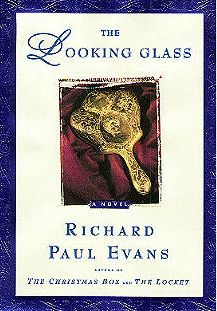 The Looking Glass (2nd book of The Locket Trilogy) | Richard Paul Evans