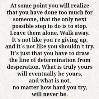 How true.... I drew that line and I'm happier now than I could have ever been! The only people I can trust are the people who will do just as much for me as I do for them and if they don't then they aren't worth my time.