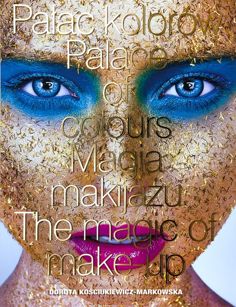Cover of the album PALACE OF COLOURS. THE MAGIC OF MAKEUP.