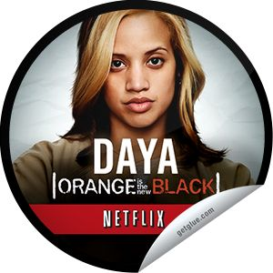 ORIGINALS BY ITALIA's #Netflix #OrangeIsTheNewBlack: #DayanaraDiaz #Daya #GetGlue #Sticker
